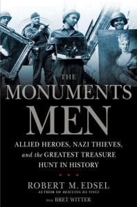 """""""Monuments Men"""" se basa en el homónimo libro escrito por Robert M. Edsel y Bret Witter"""