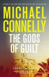 """The Gods Of Guilt"" es el título de la nueva obra de Michael Connelly"