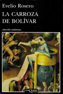 Anteriormente, Evelio Rosero ya se ocupó de indagar sobre la figura de Simón Bolívar