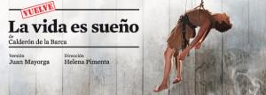 """""""La vida es sueño"""", en el Teatro Pavón"""