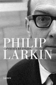 Philip Larkin ha sido catalogado como el mejor poeta británico de la posguerra