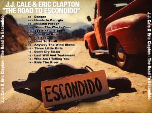 """""""Road To Escondido"""" fue el disco de dos de las mejores guitarras de la historia: la de Eric Clapton y la de J.J. Cale"""