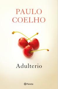 """Paulo Coehlo y Planeta puseron """"Adulterio"""" a la venta el pasado 27 de agosto"""