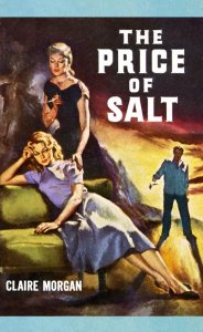 "Patricia Highsmith tuvo que firmar ""The Price Of Salt"" bajo el pseudónimo de Claire Morgan"