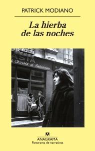 """""""La hierba de las noches"""" (Anagrama) es el último libro de Patrick Modiano editado en España"""