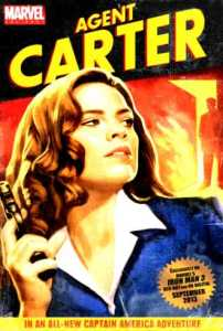 Agent Carter comenzó a llamar la atención a partir de los cómics de El Capitán América