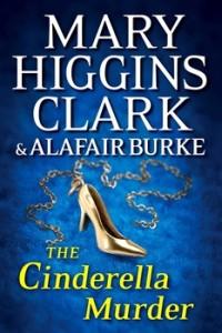 Mary Higgins Clark y Alfair Burke se acercan peligrosamente a la psique de un homicida salvaje