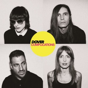 """Dover lanzaron """"Complications"""" el pasado 9 de febrero"""
