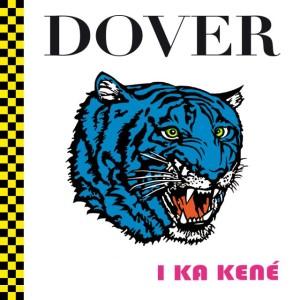 """Dover vivieron uno de sus peores momentos tras el fracaso comercial de """"I Ka Kené"""""""