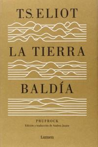 """T. S. Eliot publicó """"La tierra baldía"""" en 1922"""