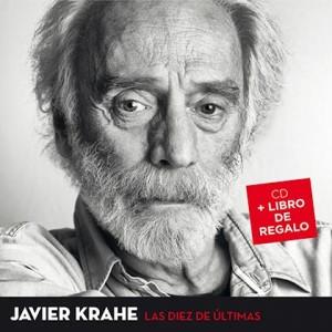 """Javier Krahe explica el título de """"Las diez de últimas"""" como un recurso para marcar el número de cortes del disco"""