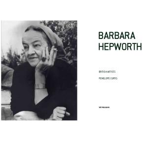 Barbara Hepworth murió en 1975 durante un incendio que se produjo en su taller en St. Ives, Cornwall