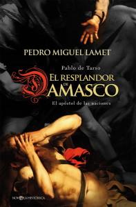 Pedro Miguel Lamet ha investigado durante un tiempo considerable la figura de San Pablo