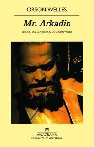 """Orson Welles vertió en """"Mr. Arkadin"""" muchas de las incógnitas de """"Ciudadano Kane"""""""