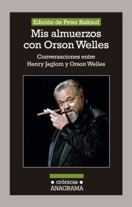 """Orson Welles destapó sus incendiarias opiniones en """"Mis almuerzos con Orson Welles"""""""