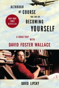 "El guion está basado en el libro ""Although Of Course You End Up Becoming Yourself"", de David Lipsky"