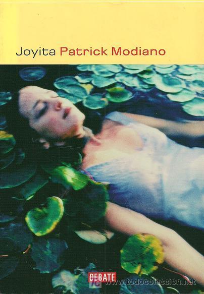 Patrick Modiano compone en Joyita un relato sobre el desencanto de las promesas incumplidas