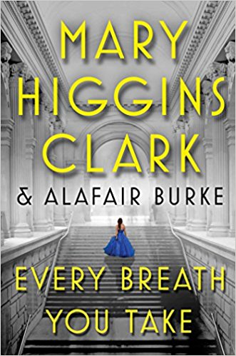 "Mary Higgins Clark continúa en ""Every Breath You Take"" con las aventuras de Laurie Moran"